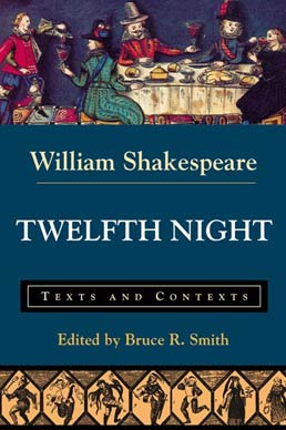Twelfth Night by William Shakespeare, Edited by Bruce R. Smith - First Edition, 2001 from Macmillan Student Store