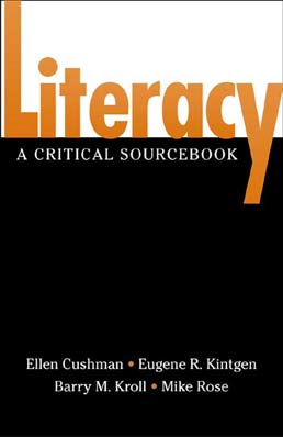 Literacy by Ellen Cushman, Eugene R. Kintgen, Barry Kroll, Mike Rose - First Edition, 2001 from Macmillan Student Store