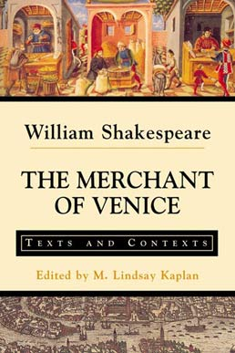 The Merchant of Venice by William Shakespeare, Edited by M. Lindsay Kaplan - First Edition, 2002 from Macmillan Student Store