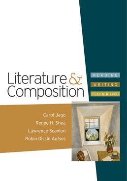 Literature & Composition by Carol Jago; Renee H. Shea; Lawrence Scanlon; Robin Dissin Aufses - First Edition, 2011 from Macmillan Student Store