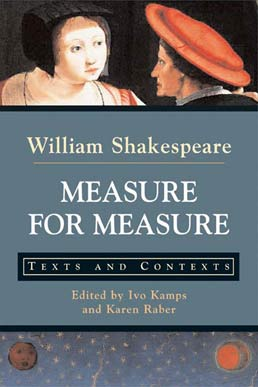 Measure for Measure by William Shakespeare; Edited by Ivo Kamps and Karen Raber - First Edition, 2004 from Macmillan Student Store