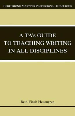 TA's Guide to Teaching Writing in All Disciplines by Beth Finch Hedengren - First Edition, 2004 from Macmillan Student Store