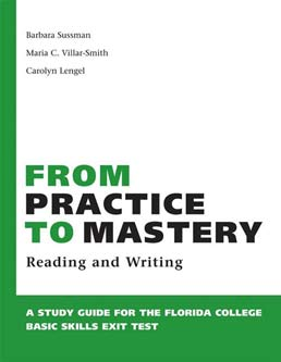 From Practice to Mastery by Barbara D. Sussman, Maria Villar-Smith, Carolyn Lengel - First Edition, 2005 from Macmillan Student Store