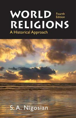World Religions by Solomon A. Nigosian - Fourth Edition, 2008 from Macmillan Student Store