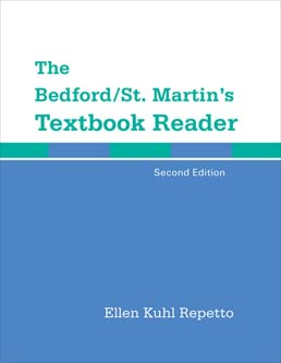 The Bedford/St. Martin's Textbook Reader by Ellen Kuhl Repetto - Second Edition, 2013 from Macmillan Student Store