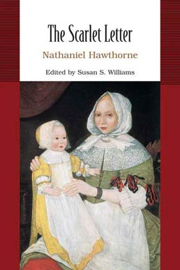 The Scarlet Letter by Nathaniel Hawthorne; Susan S. Williams - First Edition, 2007 from Macmillan Student Store