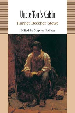 Uncle Tom's Cabin by Harriet Beecher Stowe; Stephen Railton - First Edition, 2007 from Macmillan Student Store