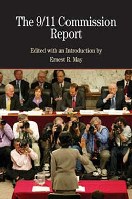 9/11 Commission Report with Related Documents by Ernest R. May - First Edition, 2007 from Macmillan Student Store