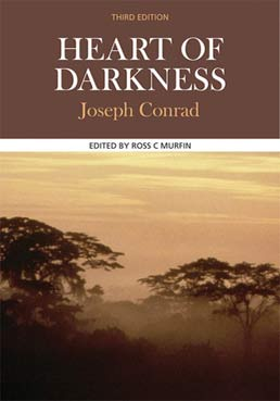 Heart of Darkness by Joseph Conrad,  Edited by Ross C Murfin - Third Edition, 2011 from Macmillan Student Store