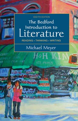 Bedford Introduction to Literature, High School Binding by Michael Meyer - Eighth Edition, 2008 from Macmillan Student Store
