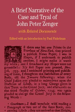 Brief Narrative of the Case and Tryal of John Peter Zenger by Paul Finkelman - First Edition, 2010 from Macmillan Student Store