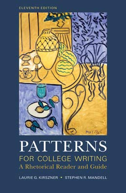 Patterns for College Writing: High School Edition by Laurie G. Kirszner; Stephen R. Mandell - Eleventh Edition, 2010 from Macmillan Student Store