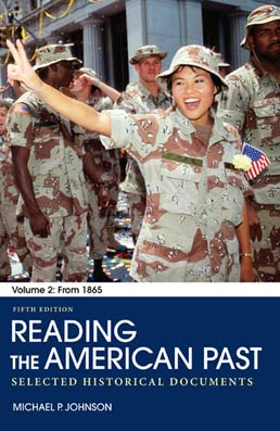 Reading the American Past: Volume II: From 1865 by Michael P. Johnson - Fifth Edition, 2012 from Macmillan Student Store