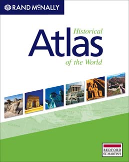 Historical Atlas of the World by Rand McNally - First Edition, 2009 from Macmillan Student Store
