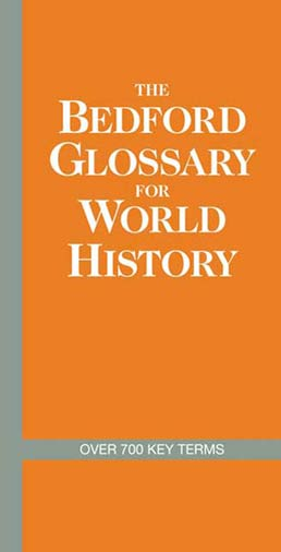 The Bedford Glossary for World History by Bedford/St. Martin's - First Edition, 2010 from Macmillan Student Store