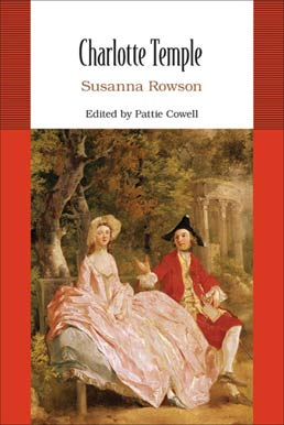 Charlotte Temple by Susanna Rowson; Edited by Pattie Cowell  - First Edition, 2011 from Macmillan Student Store