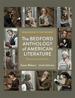 Bedford Anthology of American Literature, Shorter Edition by Susan Belasco; Linck Johnson - Second Edition, 2014 from Macmillan Student Store
