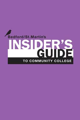 Insider's Guide to Community College by Bedford/St. Martin's - First Edition, 2011 from Macmillan Student Store