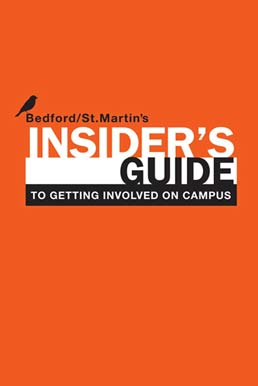 Insider's Guide to Getting Involved on Campus by Bedford/St. Martin's - First Edition, 2011 from Macmillan Student Store