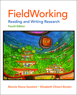 FieldWorking by Bonnie Stone Sunstein; Elizabeth Chiseri-Strater - Fourth Edition, 2012 from Macmillan Student Store