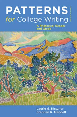 Patterns for College Writing: High School Edition by Laurie G. Kirszner; Stephen R. Mandell - Twelfth Edition, 2012 from Macmillan Student Store