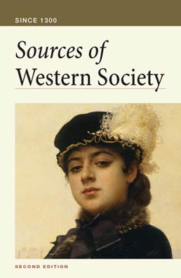 Sources of Western Society Since 1300 by Amy R. Caldwell; John Beeler; Charles Clark - Second Edition, 2011 from Macmillan Student Store