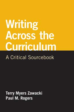 Writing Across the Curriculum by Terry Myers Zawacki; Paul M. Rogers - First Edition, 2012 from Macmillan Student Store