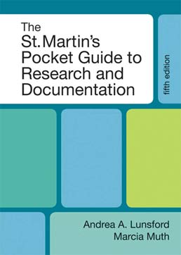 St. Martin's Pocket Guide to Research and Documentation by Andrea A. Lunsford, Marcia Muth - Fifth Edition, 2011 from Macmillan Student Store