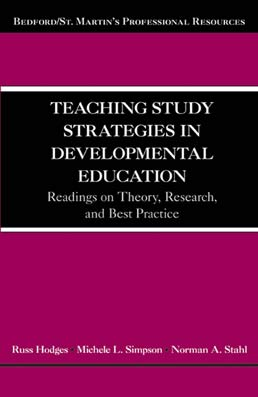 Teaching Study Strategies in Developmental Education by Russ Hodges; Michele L. Simpson; Norman Stahl - First Edition, 2012 from Macmillan Student Store