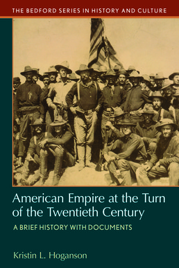 American Empire at the Turn of the Twentieth Century by Kristin L. Hoganson - First Edition, 2017 from Macmillan Student Store