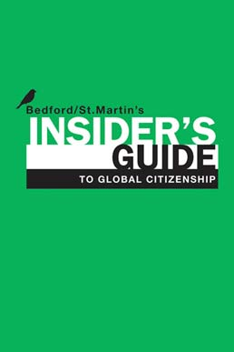Insider's Guide to Global Citizenship by Bedford/St. Martin's - First Edition, 2011 from Macmillan Student Store