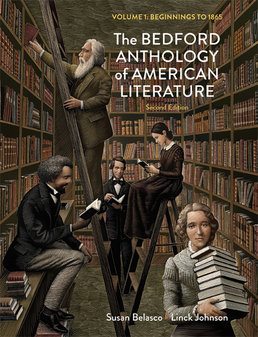 Bedford Anthology of American Literature, Volume One by Susan Belasco; Linck Johnson - Second Edition, 2014 from Macmillan Student Store