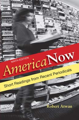 America Now: High School Edition by Robert Atwan - Ninth Edition, 2011 from Macmillan Student Store