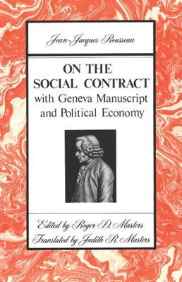On the Social Contract by Roger D. Masters, Judith R. Masters - First Edition, 1978 from Macmillan Student Store