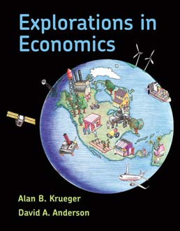 Explorations in Economics by Alan Krueger; David Anderson - First Edition, 2014 from Macmillan Student Store
