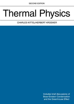Thermal Physics by Charles Kittel, University of California; Herbert Kroemer, University of California - Second Edition, 1980 from Macmillan Student Store