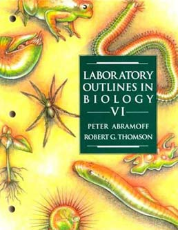 Laboratory Outlines in Biology VI by Peter Abramoff; Robert G. Thomson - Sixth Edition, 1994 from Macmillan Student Store