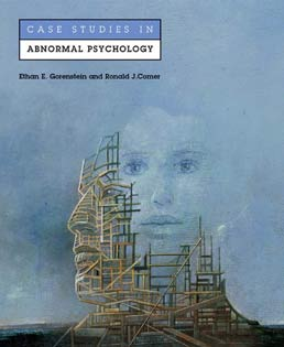 Case Studies in Abnormal Psychology by Ethan E. Gorenstein; Ronald J. Comer - First Edition, 2001 from Macmillan Student Store
