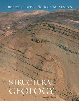 Structural Geology by Robert J. Twiss, Eldridge M. Moores - Second Edition, 2007 from Macmillan Student Store