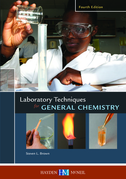Laboratory Techniques for General Chemistry by Stephen L. Brown - First Edition, 2012 from Macmillan Student Store