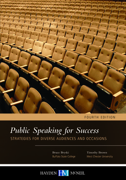 Public Speaking for Success by Bruce Bryski; Timothy Brown - Fourth Edition, 2015 from Macmillan Student Store
