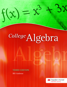 College Algebra by Bill Ambrose - Third Edition, 2014 from Macmillan Student Store