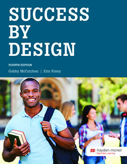 Success by Design by Gabby McCutchen; Erin Riney - Fourth Edition, 2016 from Macmillan Student Store