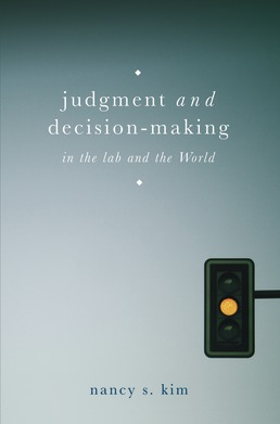 Judgment and Decision Making by Nancy Kim - First Edition, 2018 from Macmillan Student Store