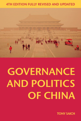 Governance and Politics of China by Tony Saich - Fourth Edition, 2015 from Macmillan Student Store