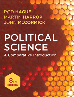 Political Science by Rod Hague; Martin Harrop; John McCormick - Eighth Edition, 2016 from Macmillan Student Store
