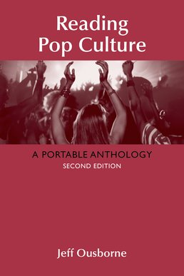 Reading Pop Culture by Jeff Ousborne - Second Edition, 2016 from Macmillan Student Store