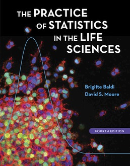 Practice of Statistics in the Life Sciences by Brigitte Baldi; David S. Moore - Fourth Edition, 2018 from Macmillan Student Store
