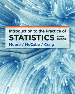 Introduction to the Practice of Statistics by David S. Moore; George P. McCabe; Bruce Craig - Ninth Edition, 2017 from Macmillan Student Store
