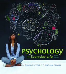 Psychology in Everyday Life by David G. Myers; C. Nathan DeWall - Fourth Edition, 2017 from Macmillan Student Store